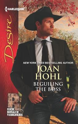 Beguiling the Boss, Joan Hohl