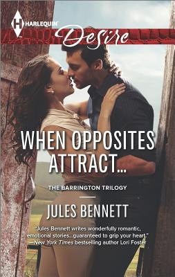 Image for When Opposites Attract... (Harlequin Desire The Barrington Trilogy)