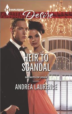 Image for Heir To Scandal (Harlequin Desire Secrets of Eden)