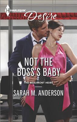 Image for Not the Boss's Baby (Harlequin Desire The Beaumont Heirs)