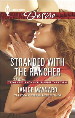 Image for Stranded with the Rancher (Harlequin Desire Texas Cattleman's Club:)