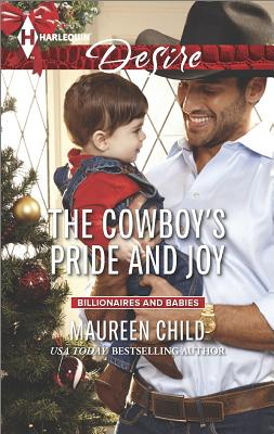 Image for The Cowboy's Pride and Joy (Harlequin Desire Billionaires and Babies)