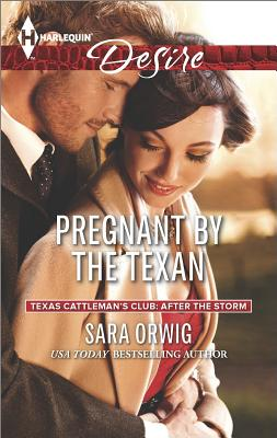 Image for Pregnant by the Texan (Harlequin Desire Texas Cattleman's Club:)