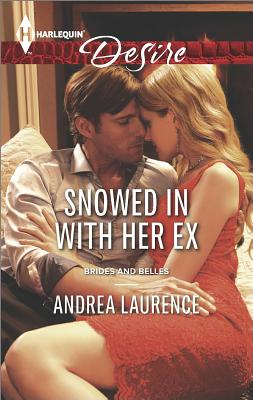 Image for Snowed In with Her Ex (Harlequin Desire Brides and Belles)