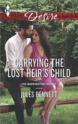 Image for Carrying the Lost Heir's Child (Harlequin Desire The Barrington Trilogy)