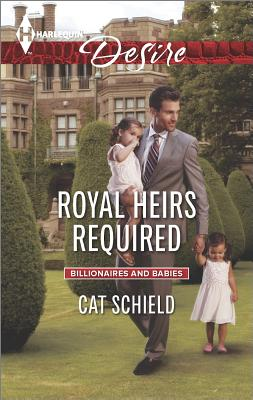 Image for Royal Heirs Required (Harlequin Desire Billionaires and Babies)