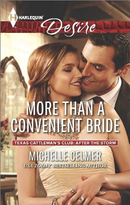 Image for More than a Convenient Bride (Harlequin Desire Texas Cattleman's Club:)
