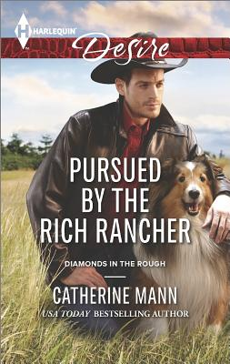 Image for Pursued by the Rich Rancher (Harlequin Desire Diamonds in the Rough)