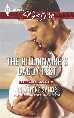 Image for The Billionaire's Daddy Test (Harlequin Desire Moonlight Beach Bachelo)