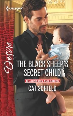 Image for The Black Sheep's Secret Child (Billionaires and Babies)