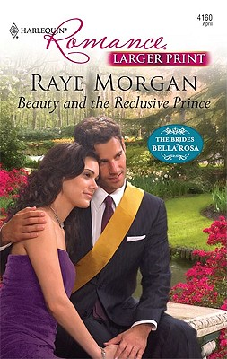 Beauty and the Reclusive Prince, Raye Morgan