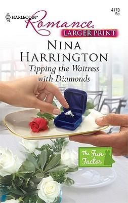 Tipping the Waitress with Diamonds, Nina Harrington