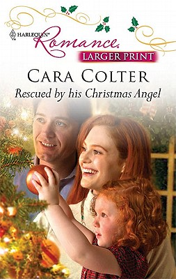 Image for Rescued by His Christmas Angel (Harlequin Romance (Larger Print))