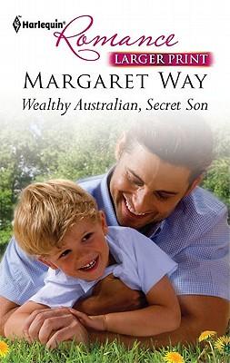 Image for Wealthy Australian, Secret Son (Harlequin Romance (Larger Print))