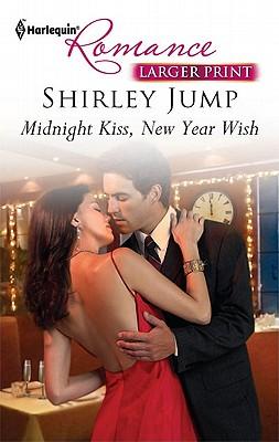 """Midnight Kiss, New Year Wish"", ""Jump, Shirley"""