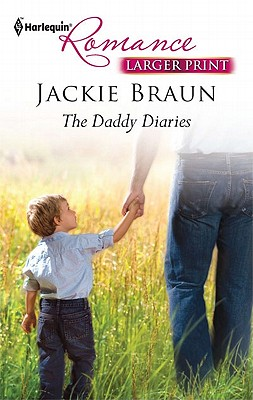 The Daddy Diaries (Harlequin Romance (Larger Print)), Jackie Braun