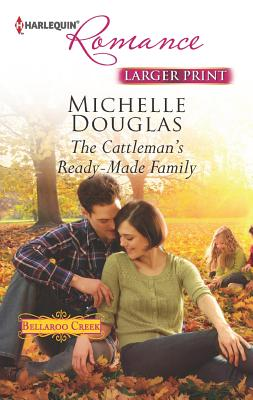 The Cattleman's Ready-Made Family, Michelle Douglas