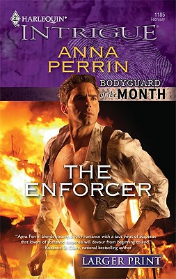 The Enforcer (Harlequin Intrigue (Larger Print)), Anna Perrin