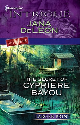 Image for The Secret of Cypriere Bayou