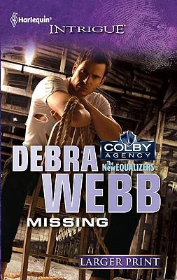 Missing (Harlequin Intrigue (Larger Print)), Debra Webb