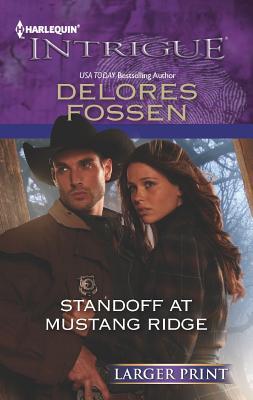 Standoff at Mustang Ridge (Harlequin Intrigue (Larger Print)), Fossen, Delores