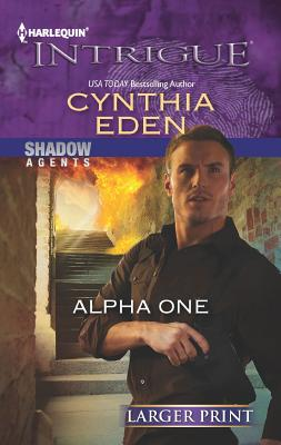 Alpha One (Harlequin Intrigue (Larger Print)), Eden, Cynthia
