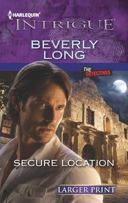 Secure Location (Harlequin Intrigue (Larger Print)), Long, Beverly