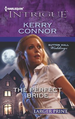 The Perfect Bride (Harlequin Intrigue (Larger Print)), Connor, Kerry