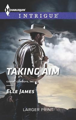 Taking Aim, Elle James
