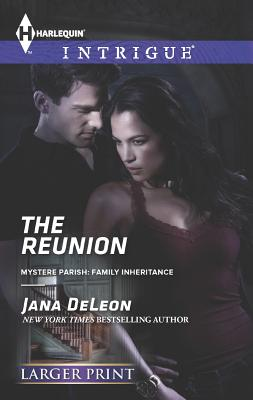 The Reunion (Harlequin LP IntrigueMystere Parish: Family Inheritance), Jana DeLeon