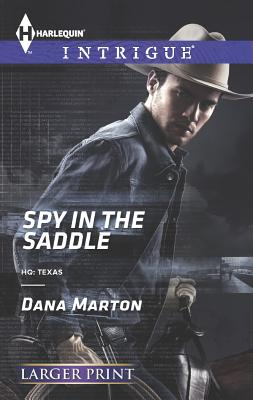 Spy in the Saddle (Harlequin LP Intrigue), Dana Marton
