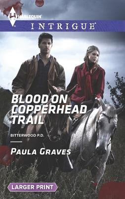 Image for Blood on Copperhead Trail (Harlequin LP IntrigueBitterwood P.D.)