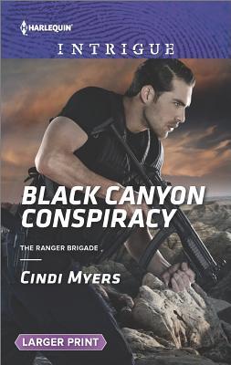 Image for Black Canyon Conspiracy (The Ranger Brigade)