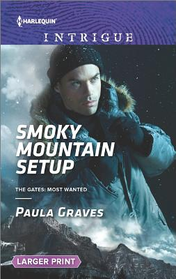 Image for Smoky Mountain Setup (The Gates: Most Wanted)