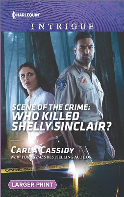 Image for Scene of the Crime: Who Killed Shelly Sinclair? (Harlequin Intrigue: Scene of the Crime)