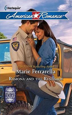 Ramona and the Renegade (Harlequin American Romance), Marie Ferrarella