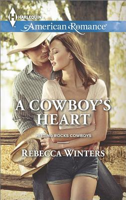 Image for A Cowboy's Heart (Harlequin American Romance Hitting Rocks Cowboys)