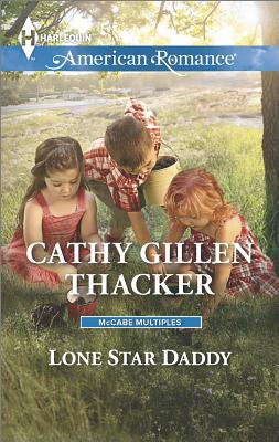 Image for Lone Star Daddy (Harlequin American Romance McCabe Multip)