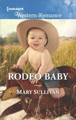 Rodeo Baby, Sullivan, Mary