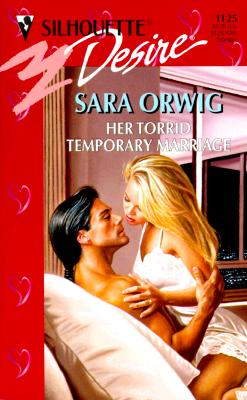 Image for Her Torrid Temporary Marriage (Harlequin Desire, No 1125)