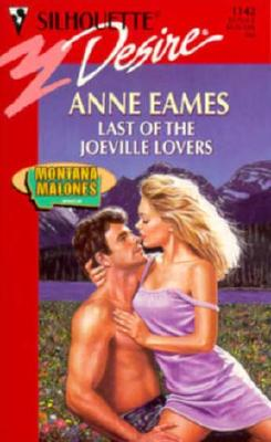 Image for Last Of The Joeville Lovers (Montana Malones) (Silhouette Desire, No 1142)