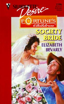 Image for Society Bride  (Fortune'S Children:  The Brides) (Silhouette Desire, 1196)
