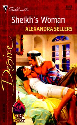 Sheikh's Woman (Sons of the Desert), ALEXANDRA SELLERS