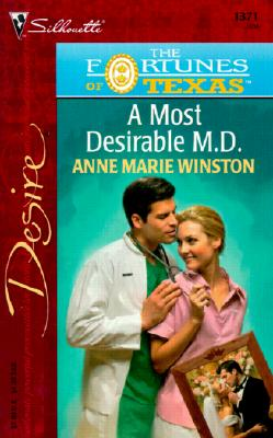 Image for Most Desirable M.D. (The Fortunes Of Texas: The Lost Heirs) (Silhouette Desire, No 1371)