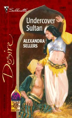 Image for Undercover Sultan (Sons Of The Desert: The Sultans) (Desire, 1385)