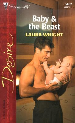 Image for Baby & the Beast (Silhouette Desire No. 1482)