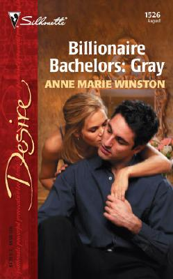 Image for Billionaire Bachelors: Gray (Silhouette Desire)