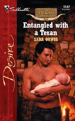 Image for Entangled with a Texan: Texas Cattleman's Club: The Stolen Baby (Silhouette Desire)
