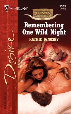 Image for Remembering One Wild Night (Silhouette Desire)