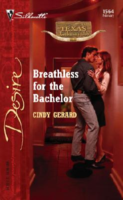 Image for Breathless For The Bachelor (Silhouette Desire)